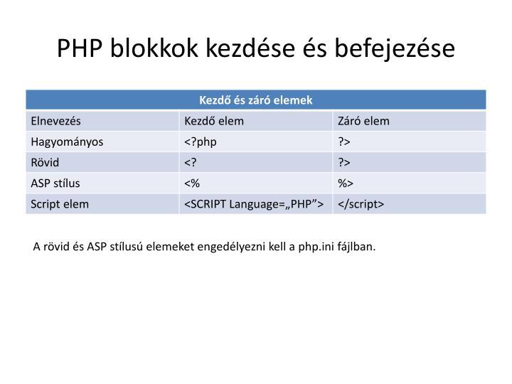 PHP blokkok kezdése és befejezése