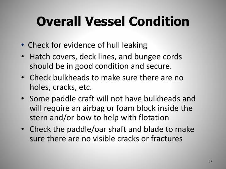 Overall Vessel Condition
