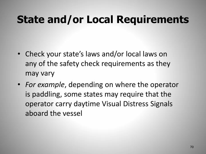 State and/or Local Requirements