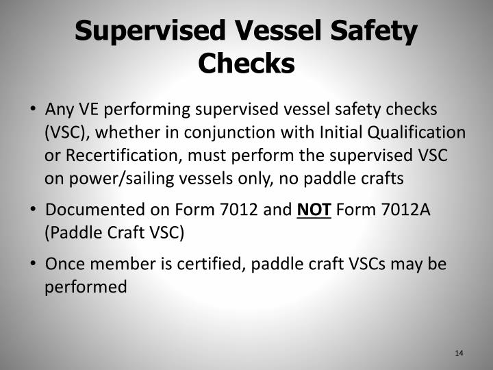 Supervised Vessel Safety Checks