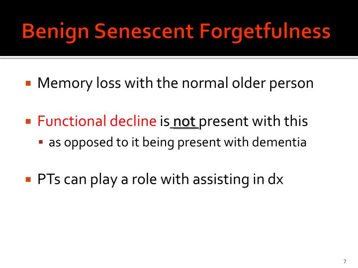 Benign Senescent Forgetfulness