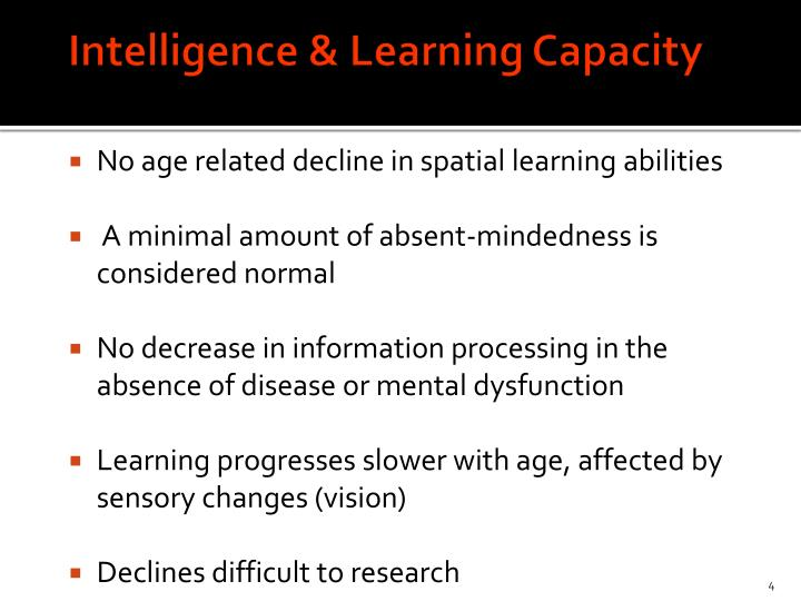 Intelligence & Learning Capacity