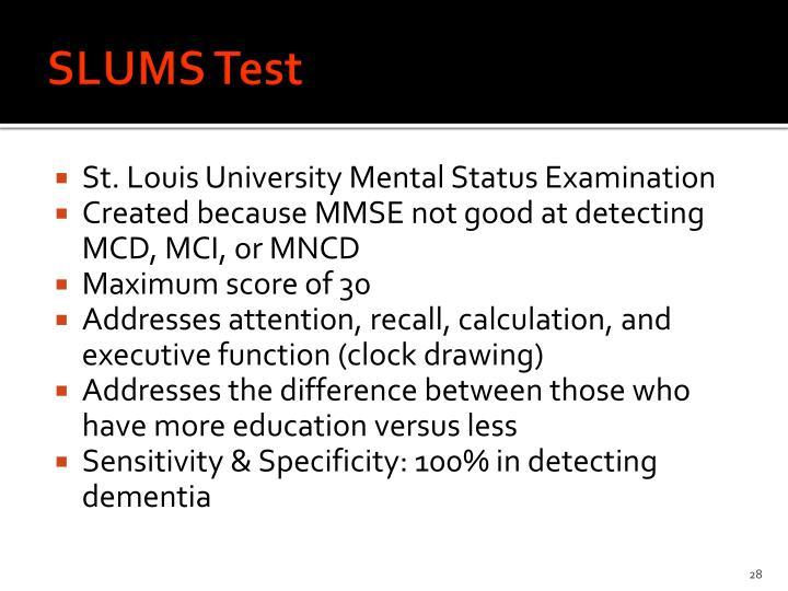 SLUMS Test