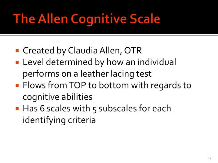 The Allen Cognitive Scale