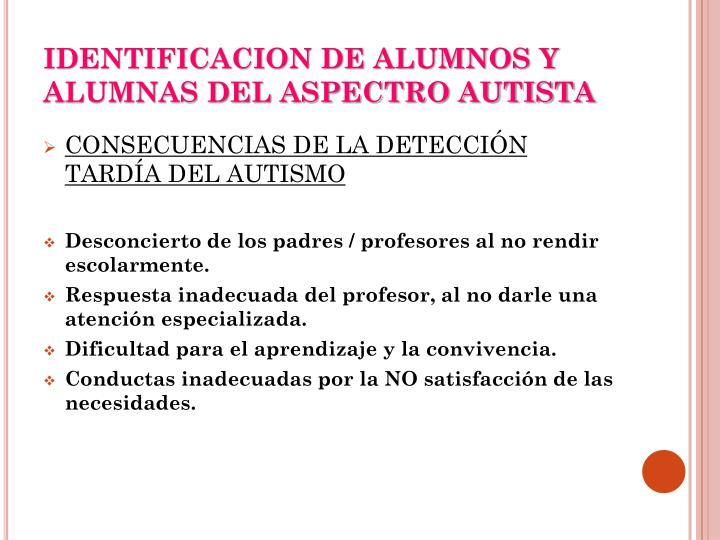 IDENTIFICACION DE ALUMNOS Y ALUMNAS DEL ASPECTRO AUTISTA