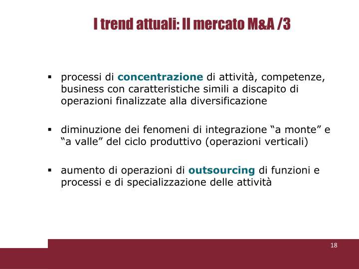 I trend attuali: Il mercato M&A /3