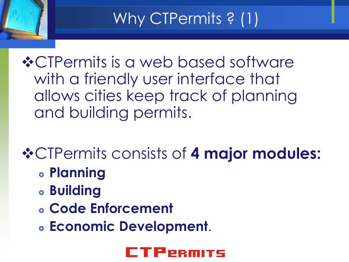 Why CTPermits ? (1)