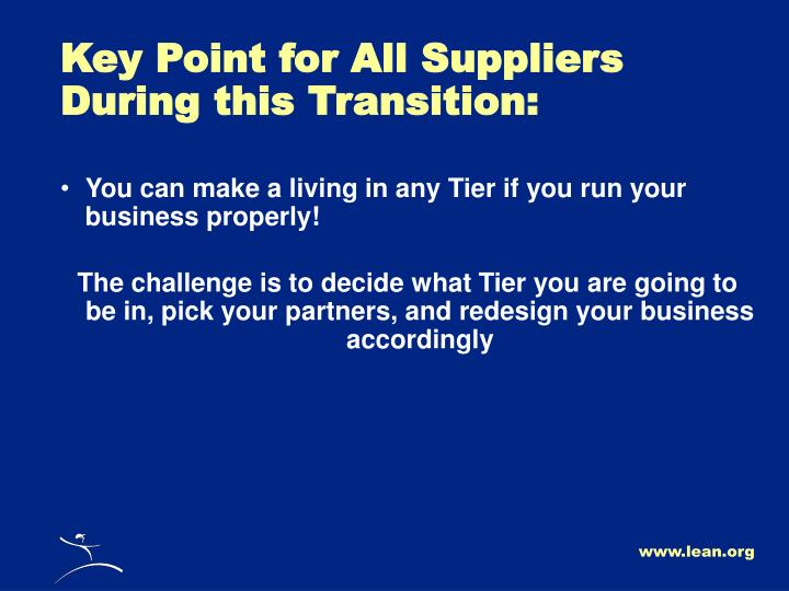 Key Point for All Suppliers During this Transition: