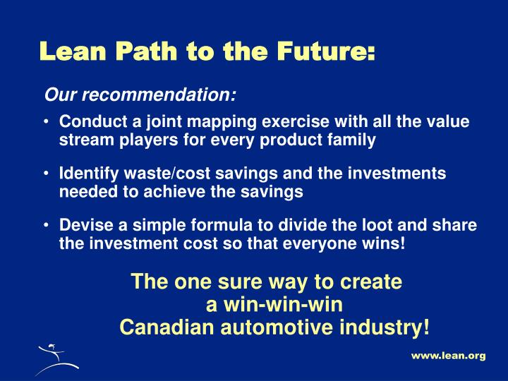 Lean Path to the Future: