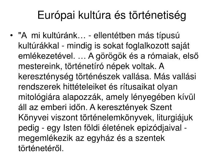 Európai kultúra és történetiség