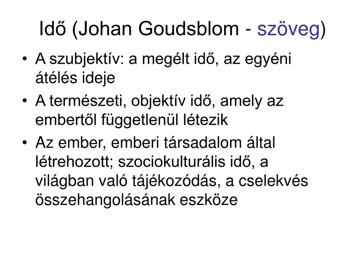 Idő (Johan Goudsblom -