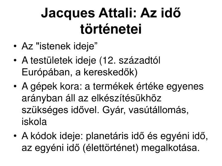 Jacques Attali: Az idő történetei