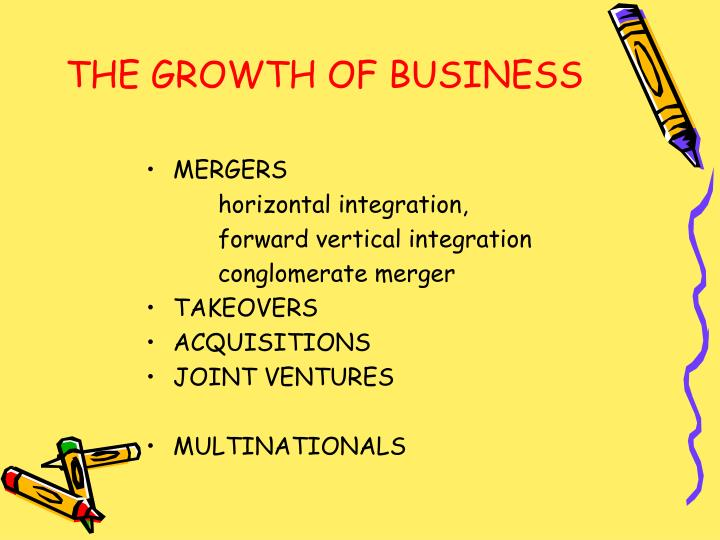 THE GROWTH OF BUSINESS