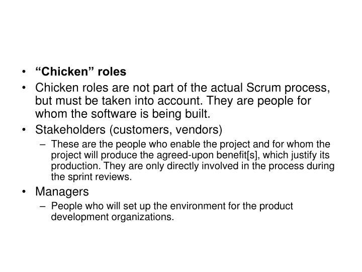 """""""Chicken"""" roles"""