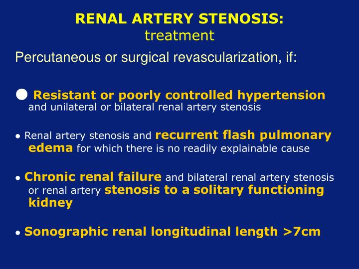 RENAL ARTERY STENOSIS: