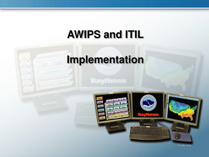 AWIPS and ITIL