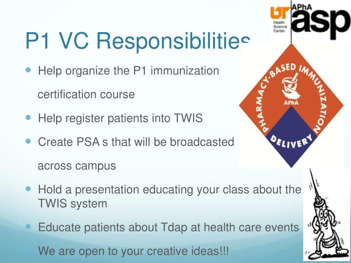 P1 VC Responsibilities