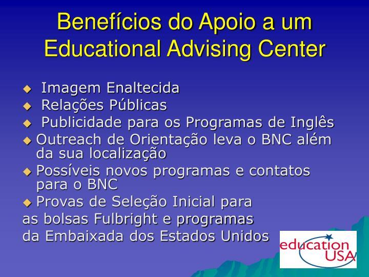 Benefícios do Apoio a um Educational Advising Center