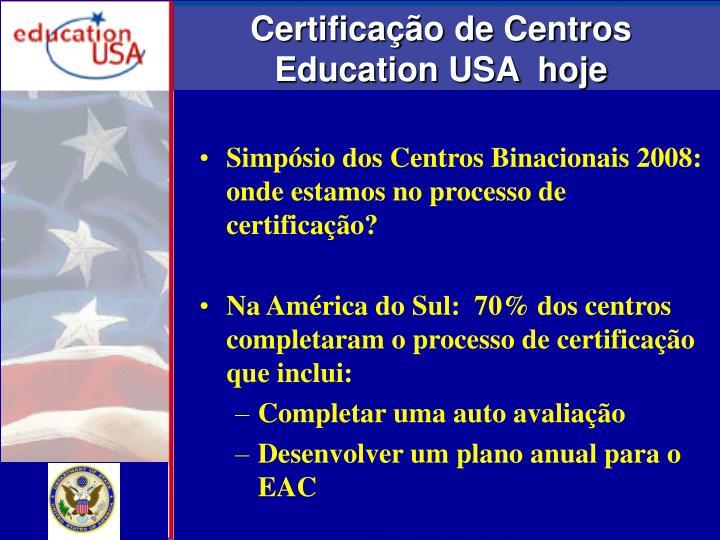 Certificação de Centros  Education USA  hoje