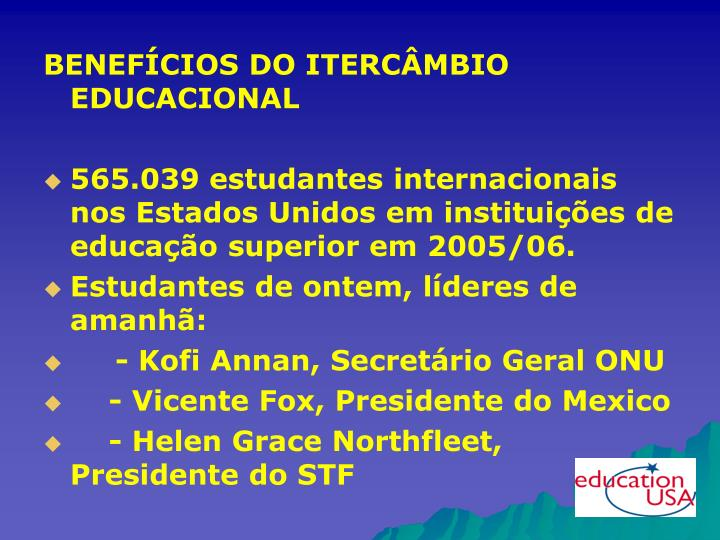 BENEFÍCIOS DO ITERCÂMBIO EDUCACIONAL