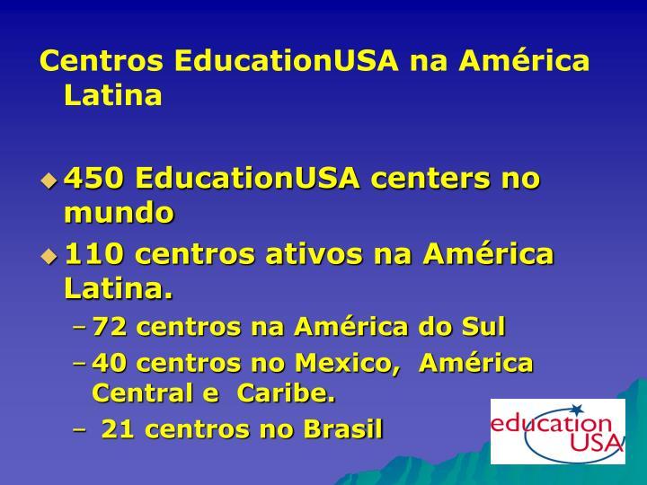 Centros EducationUSA na América Latina