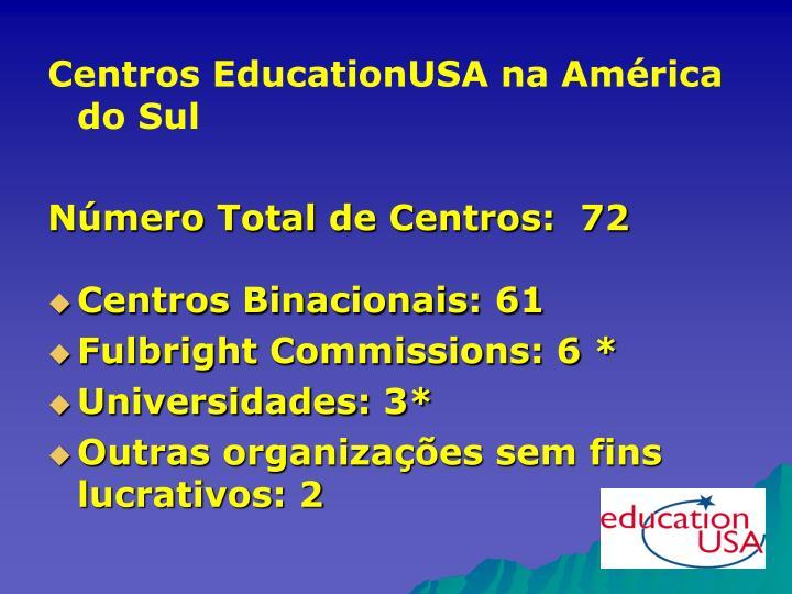 Centros EducationUSA na América do Sul