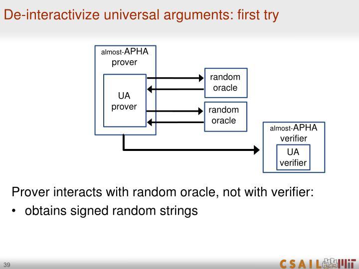 De-interactivize universal arguments: first try