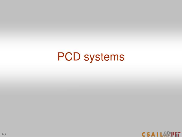 PCD systems