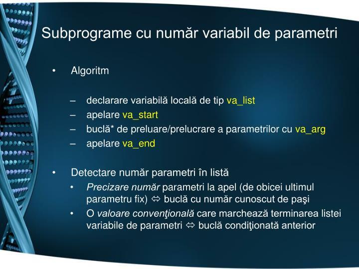 Subprograme cu număr variabil de parametri