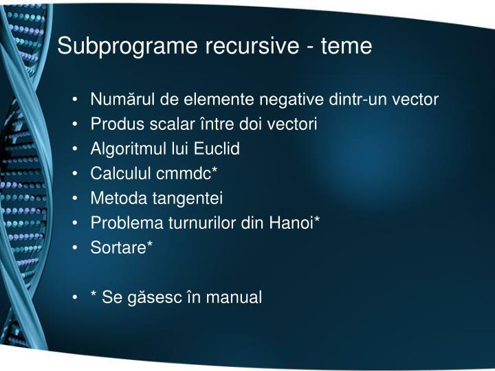 Subprograme recursive - teme