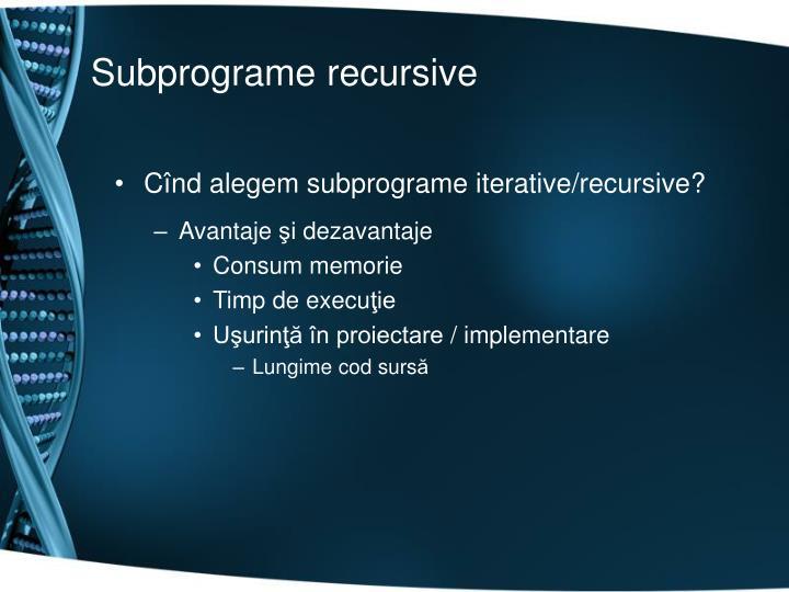 Subprograme recursive