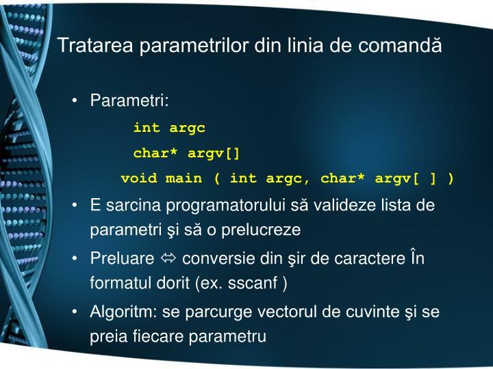 Tratarea parametrilor din linia de comandă