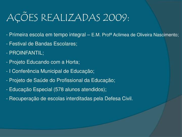 AÇÕES REALIZADAS 2009: