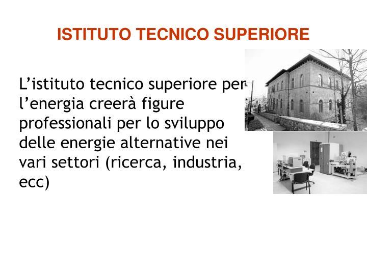 ISTITUTO TECNICO SUPERIORE