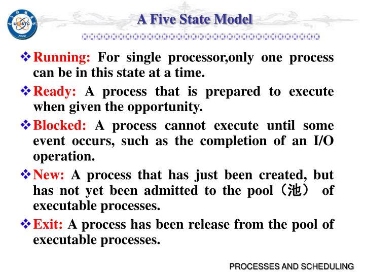 A Five State Model