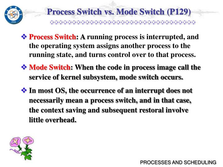 Process Switch vs. Mode Switch (P129)