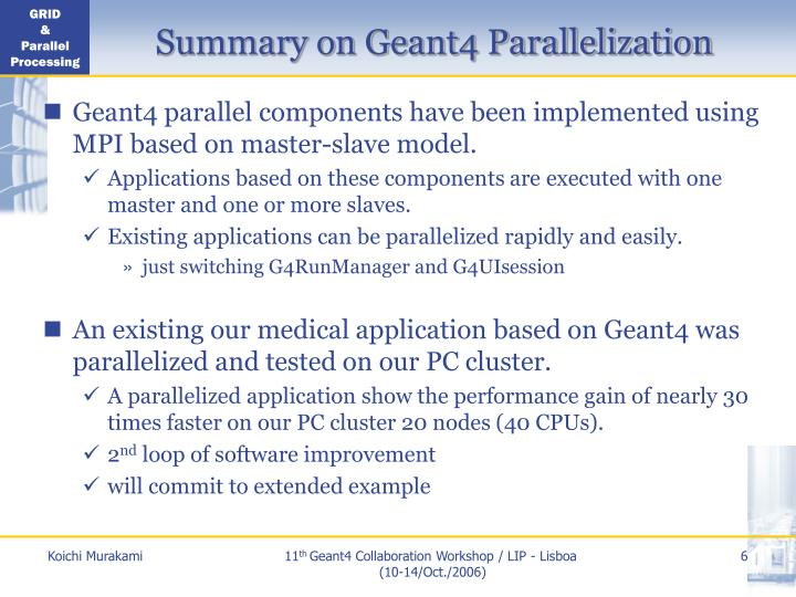 Summary on Geant4 Parallelization