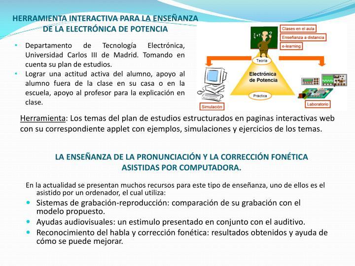 HERRAMIENTA INTERACTIVA PARA LA ENSEÑANZA DE LA ELECTRÓNICA DE POTENCIA