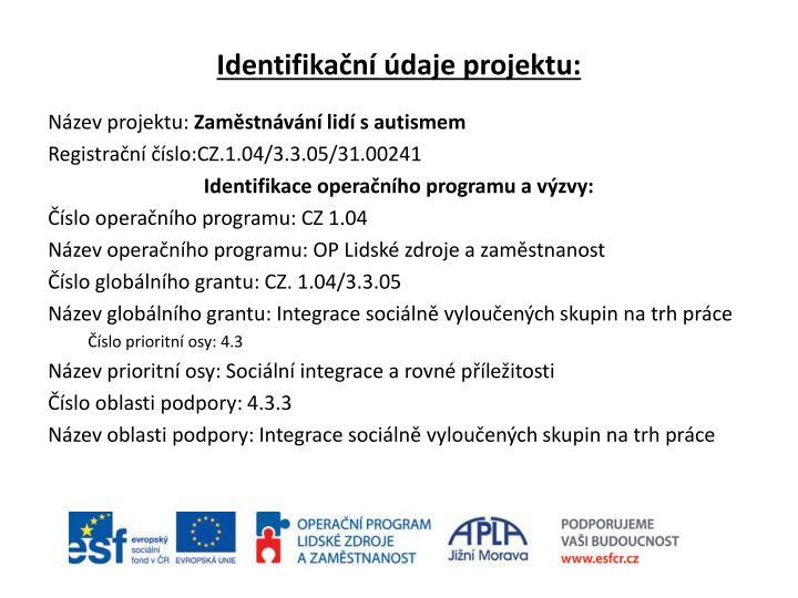 Identifikační údaje projektu: