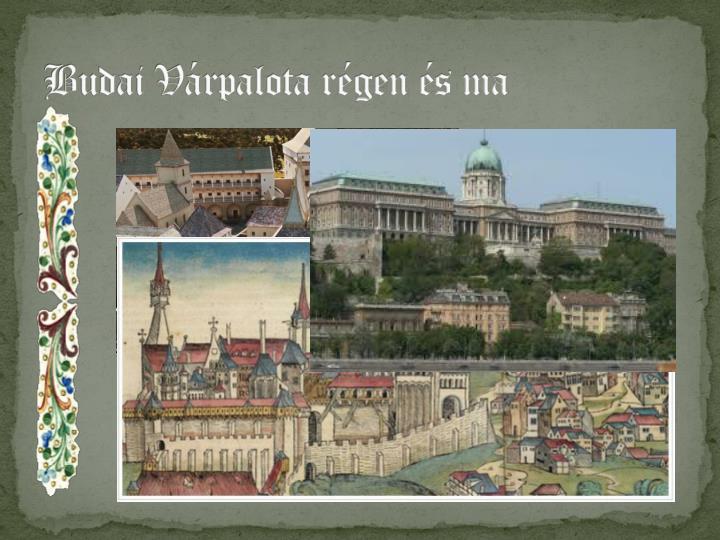 Budai Várpalota régen és ma