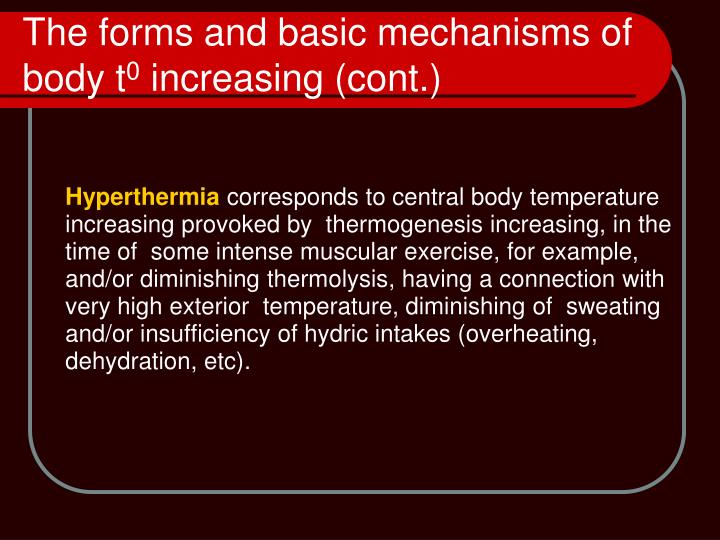 The forms and basic mechanisms of body