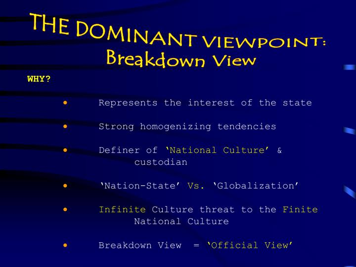 THE DOMINANT VIEWPOINT: