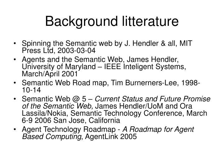 Background litterature