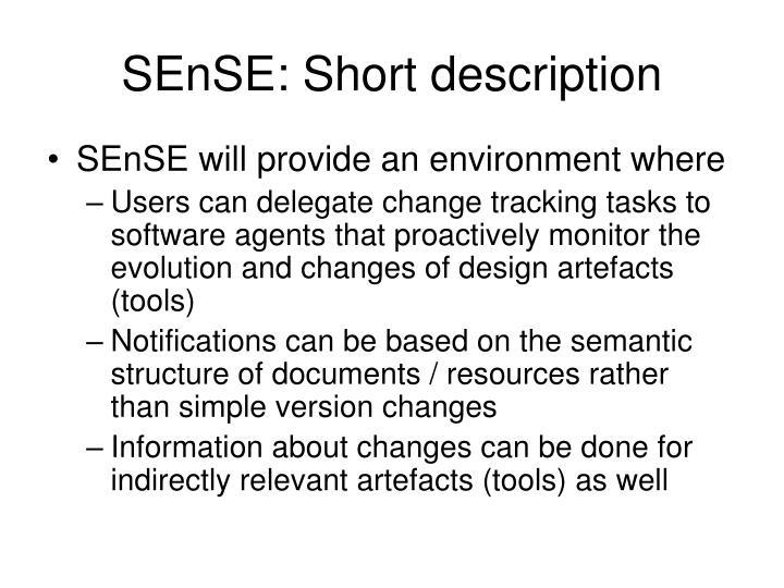 SEnSE: Short description