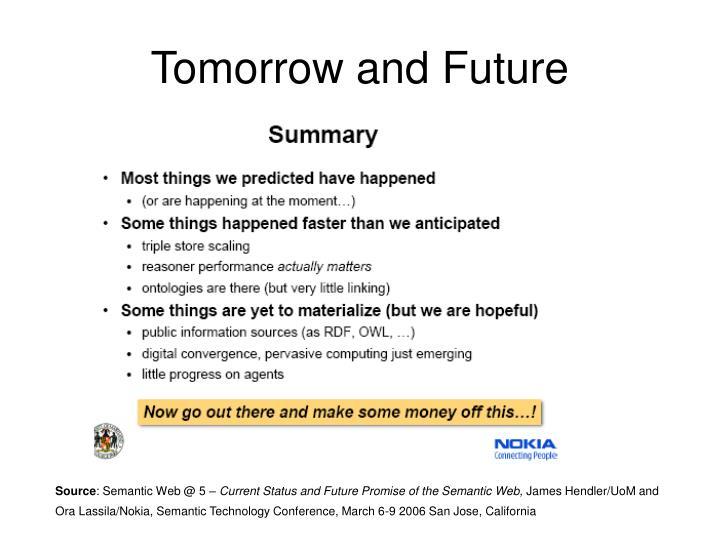 Tomorrow and Future