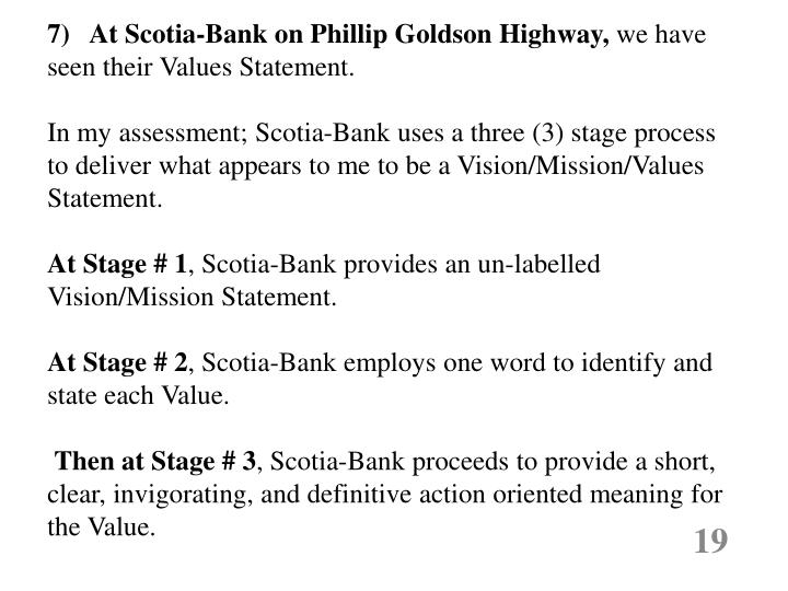 7)   At Scotia-Bank on Phillip Goldson Highway,