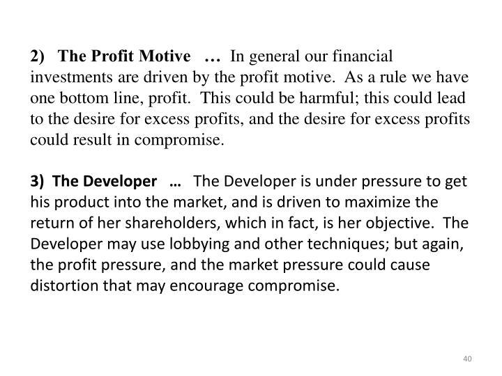 2)   The Profit Motive   …