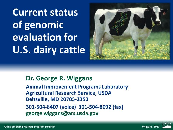 Current status of genomic evaluation for u s dairy cattle