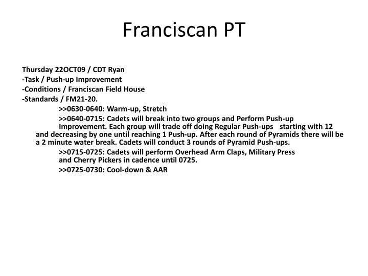 Franciscan PT