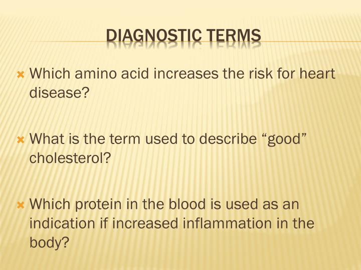 Which amino acid increases the risk for heart disease?
